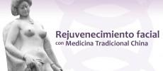Cómo funciona el rejuvenecimiento facial con Medicina China