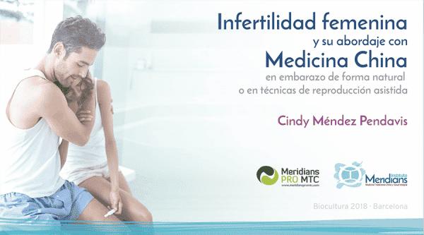 Infertilidad y su abordaje con Medicina China por Cindy Méndez Pendavis