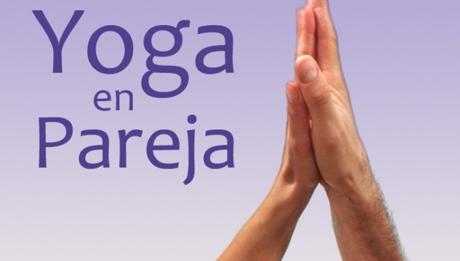 Yoga en pareja | Volver a conectar desde un espacio neutral